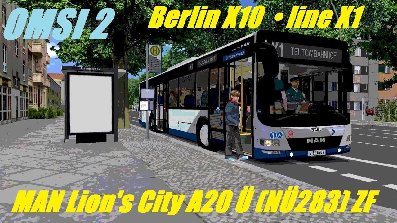 Omsi 2 Berlin X10 Line X1 Man Lion S City A20 U Nu283 Zf Part 1 Youtube