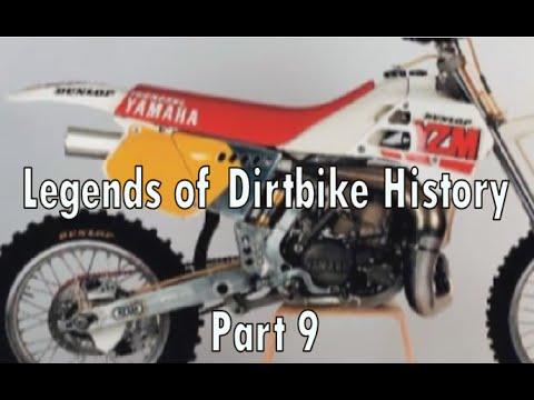 Legends Of Dirt Bike History Part 9 Youtube