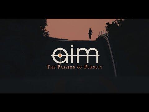 AIM: The Passion of Pursuit (Short Film)