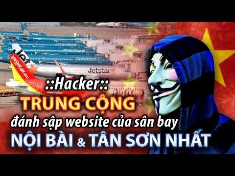 Hacker Trung Cộng đánh sấp website, hệ thống màn hình - âm thanh của sân bay Nội Bài và Tân Sơn Nhất
