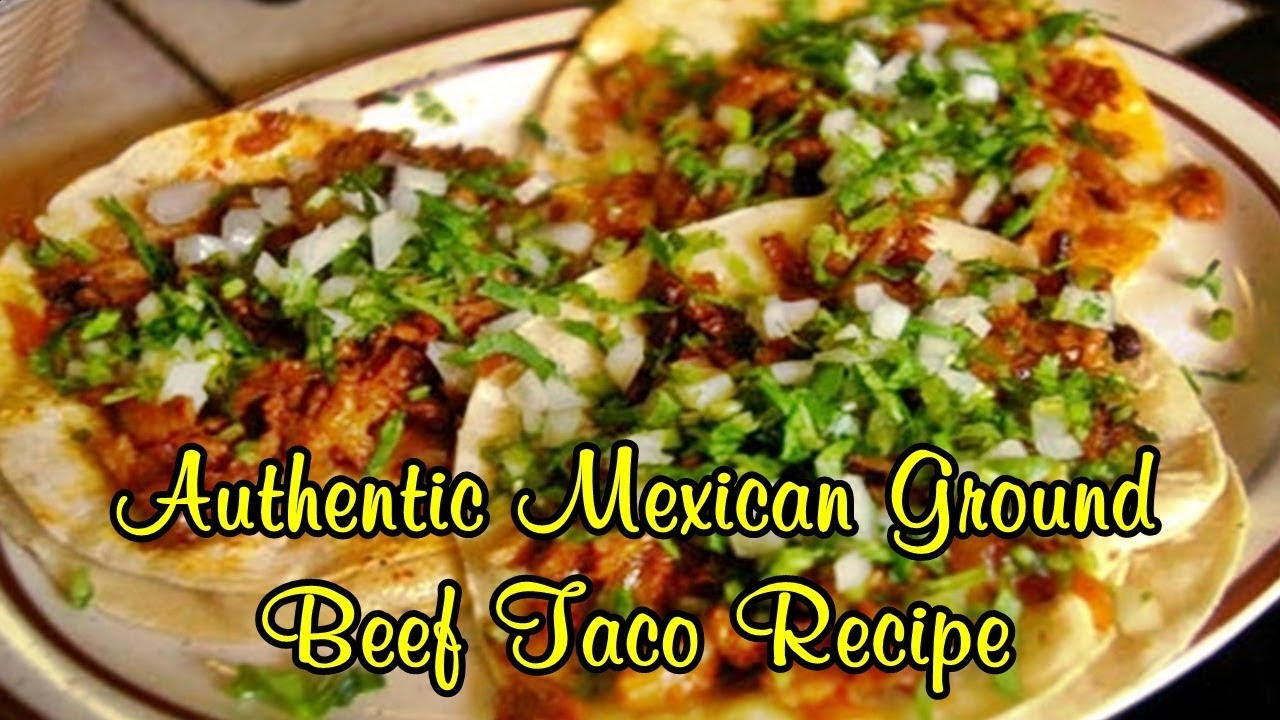 Quick Authentic Mexican Food Recipes