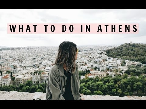 WHAT TO DO IN ATHENS | IDRESSSMYSELFF