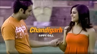 """Chandigarh Sippy Gill"" Official Video 
