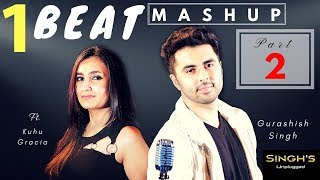Download 1 BEAT Mashup   Part 2  2000's  Bollywood    Singh's Unplugged (Ft. Gurashish Singh, Kuhu) Cover Mp3 and Videos