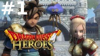 Dragon Quest Heroes Прохождение#1 - Первый Взгляд