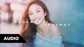 Maymay Entrata - Magdamag | Audio ♪