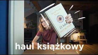 Haul książkowy vol.3: najlepsze książki ostatnich miesięcy