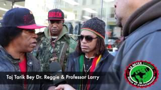 Dr. Reggie Puts Taj Tarik Bey On The Spot