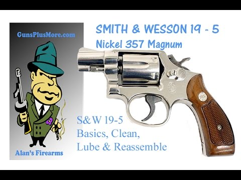 Smith & Wesson Model 19, The Basics, Clean, & Lube - YouTube