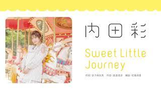 Sweet Little Journey / 内田彩