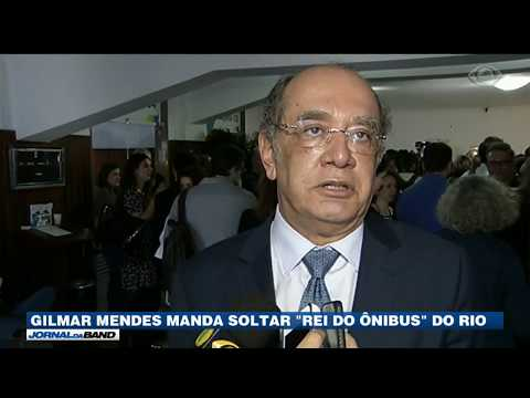 Gilmar Mendes Manda Soltar Rei Dos Ônibus Do RJ