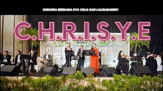 Download C.H.R.I.S.Y.E. Diskoria, Laleilmanino, Eva Celia  | Cover By Deo Wedding Entertainment