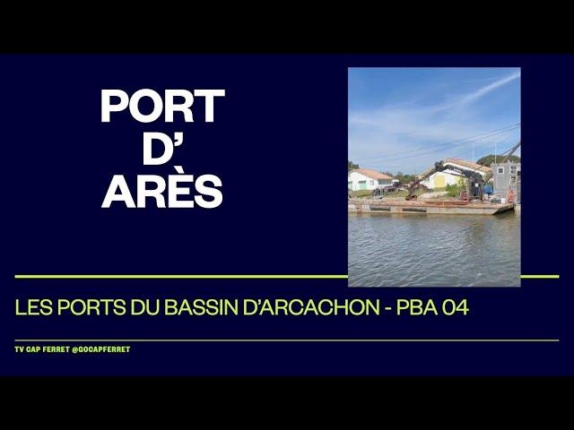 PBA 04 Le Port d'Arès, Visite des  Ports du Bassin d'Arcachon depuis le Cap Ferret