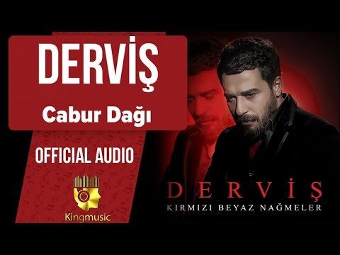 Derviş - Cabur Dağı - ( Official Audio )