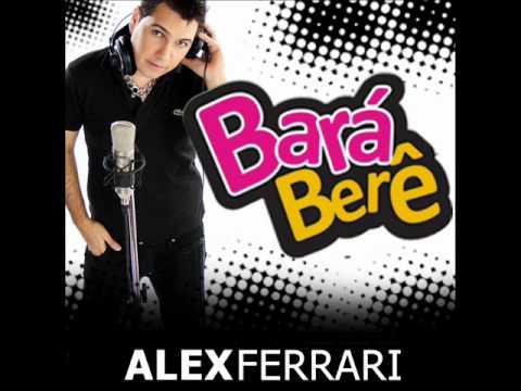 Alex Ferrari  Barra barra Berre berre