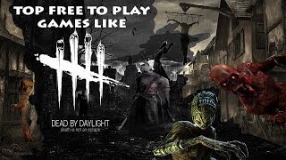 Baixar Top Free to Play Games like Dead by Daylight