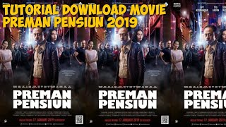 Gambar cover Cara Download Film Preman Pensiun 2019
