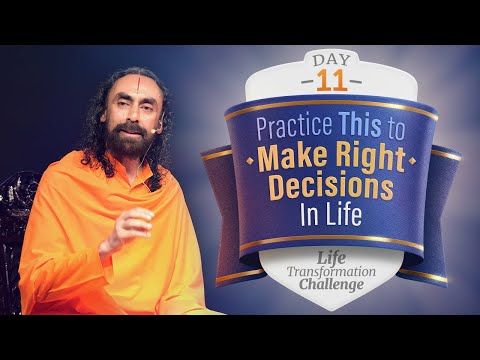 Practice this Habit to Make Right Decisions In Life | Day 11 of Life Transformation Challenge