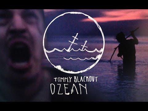 Tommy Blackout - Ozean (feat. Fewjar, Andre Moghimi)