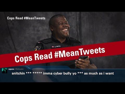 Canadian cops read 'mean tweets'