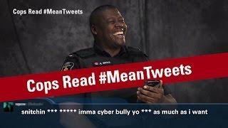 Cops Read Mean Tweets