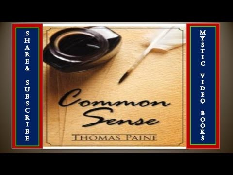 COMMON SENSE BY THOMAS PAINE FULL VIDEO BOOK