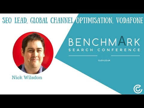Benchmark Search Conference 2017 | SEO Lead, Global Channel Optimisation, Vodafone