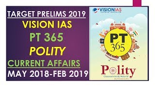 Download PT 365 VISION IAS MAGAZINE POLITY (MAY 2018 TO FEB 2019):UPSC/STATE_PSC/SSC/RBI/RAILWAY Mp3 and Videos