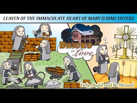 Bricks of Love - Leaven of the Immaculate Heart of Mary