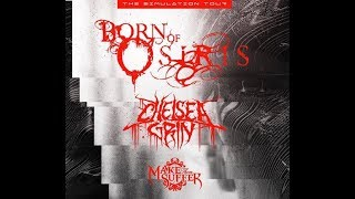 Born Of Osiris tour w Chelsea Grin, Make Them Suffer on The Simulation tour 2019