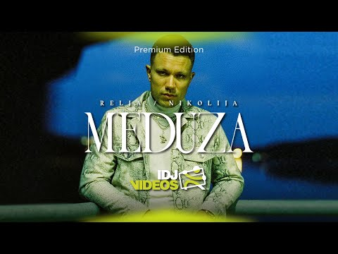 RELJA FEAT. NIKOLIJA - MEDUZA (OFFICIAL VIDEO)