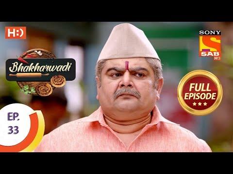Bhakharwadi - Ep 33 - Full Episode - 27th March, 2019