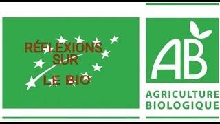 Réflexions sur l'agriculture Biologique