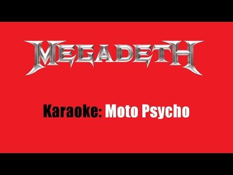 Karaoke: Megadeth / Moto Psycho