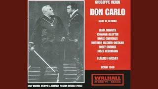 Don Carlos (Sung in German) , Act IV: Act IV: Mein Sohn, nimm dein Schwert (Filippo)