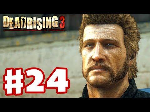 Dead Rising 3 - Gameplay Walkthrough Part 24 - Chuck Greene (Xbox One Day One 2013)