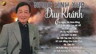 Nhạc Lính Duy Khánh | LK Nhạc Lính Xưa Chọn Lọc Hay Nhất - Tâm Sự Của Người Lính Xa Nhà