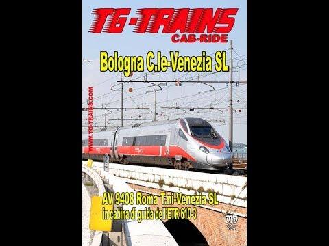 Bologna Centrale - Venezia Santa Lucia, Cab-ride ETR 610 Parte 1/4