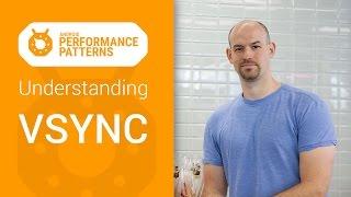 Android Performance Patterns: Understanding VSYNC