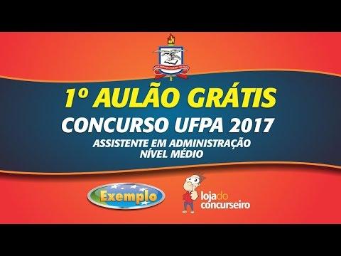 🔴 1º Aulão Online Grátis - Concurso UFPA 2017 - Loja do Concurseiro e Curso Exemplo