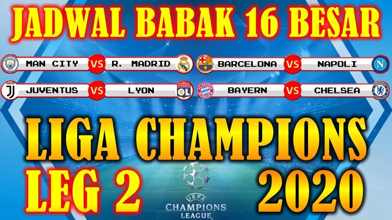 Jadwal Liga Champions 2020 Leg 2 Babak 16 Besar Di Sctv Lengkap Hasil Pertandingan Youtube