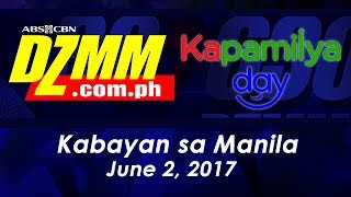 Kabayan sa Manila | DZMM Kapamilya Day - June 2, 2017
