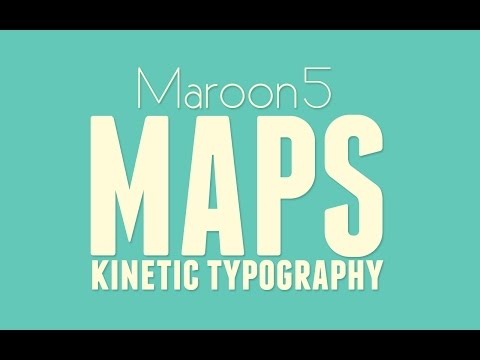 MAPS - Maroon 5 (Kinetic Typography)