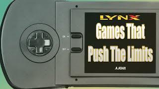 Games That Push Tнe Limits of the Atari Lynx