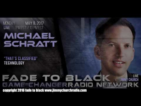 Ep. 654 FADE to BLACK Jimmy Church w/ Michael Schratt : UFO's and Black Ops : LIVE