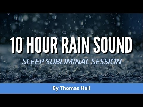 Law of Attraction - Get What You Want - (10 Hour) Rain Sound - Sleep Subliminal - By Thomas Hall
