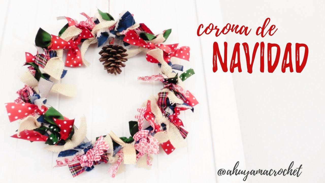 CORONA de NAVIDAD con cintas y retales Ahuyama Crochet YouTube