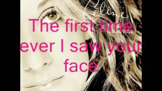 Celine Dion - First Time Ever I Saw Your Face with lyrics