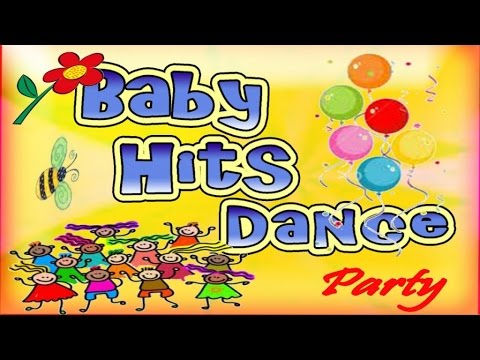 Baby Hits Dance Party  Hours Of Children Music