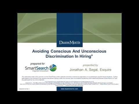 Avoiding Conscious and Unconscious Discrimination In Hiring
